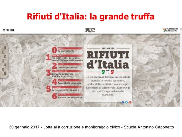 30 gennaio 2017 - Lotta alla corruzione e monitoraggio civico - Scuola Antonino Caponetto Rifiuti d'Italia: la grande truf...