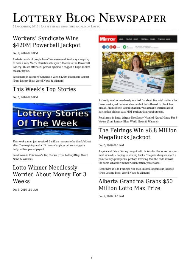 Lottery Blog Newspaper7 December, 2016   Latest news from the world of Lotto Workers' Syndicate Wins $420M Powerball Jackp...