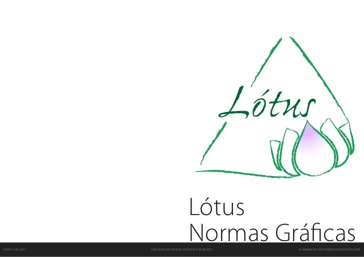 LótusDATA1 2.02.2011                                        Normas Gráficas                  SERVIÇOS DE DESIGN GRÁFICO E ...