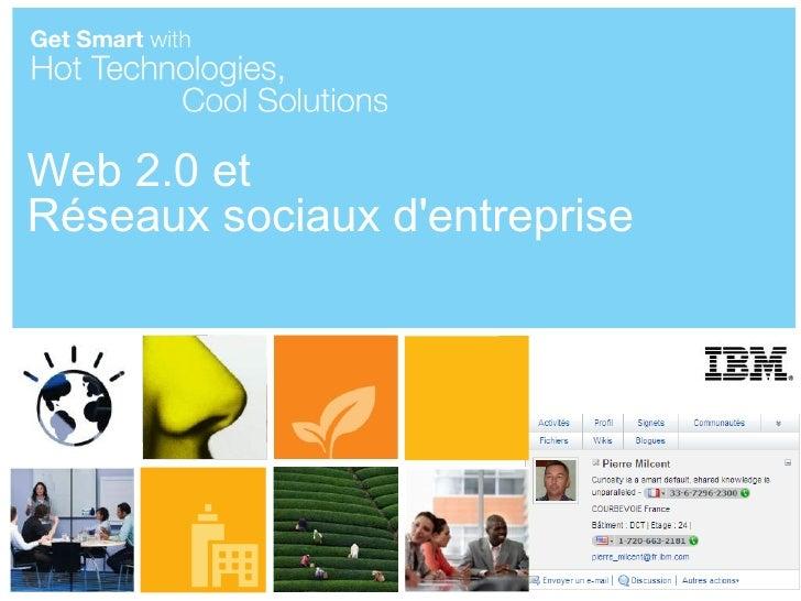 Web 2.0 et Réseaux sociaux d'entreprise