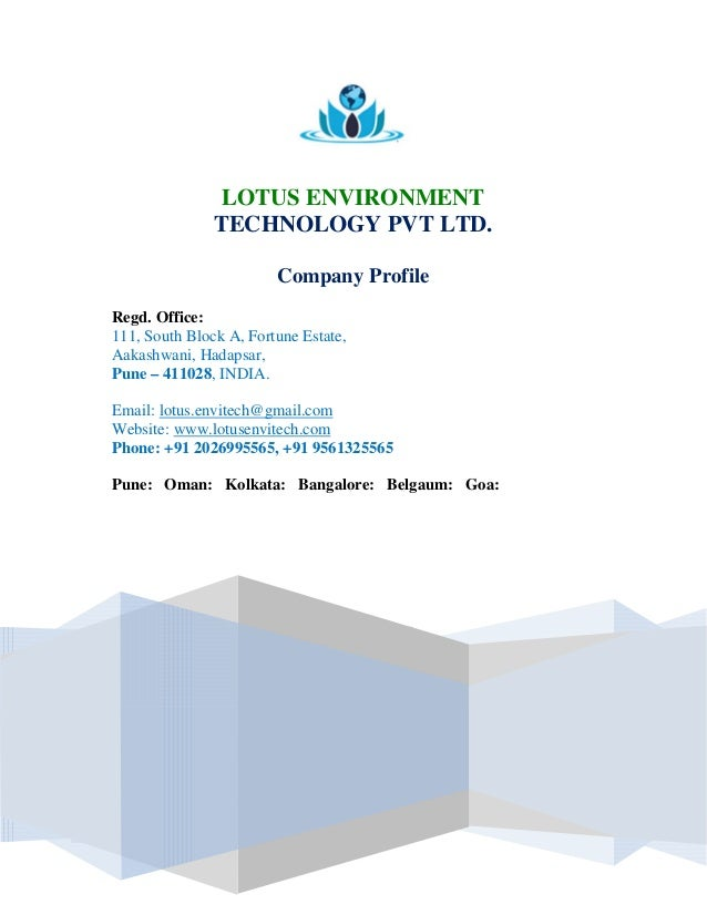 LOTUS ENVIRONMENT TECHNOLOGY PVT LTD. Company Profile Regd. Office: 111, South Block A, Fortune Estate, Aakashwani, Hadaps...