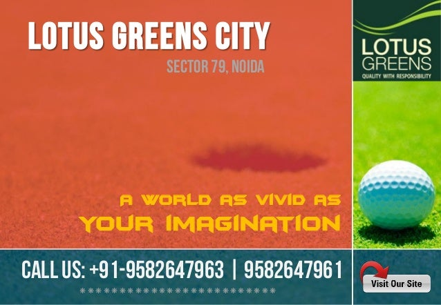 Sector 79, Noida  A world as vivid as  your imagination  CALL US: +91-9582647963 | 9582647961 ❋❋❋❋❋❋❋❋❋❋❋❋❋❋❋❋❋❋❋❋❋❋❋❋❋