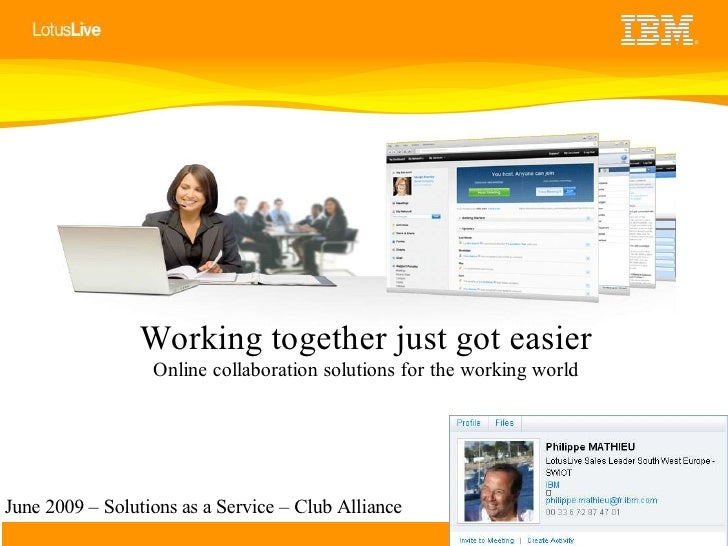 ®                     Working together just got easier                   Online collaboration solutions for the working wo...
