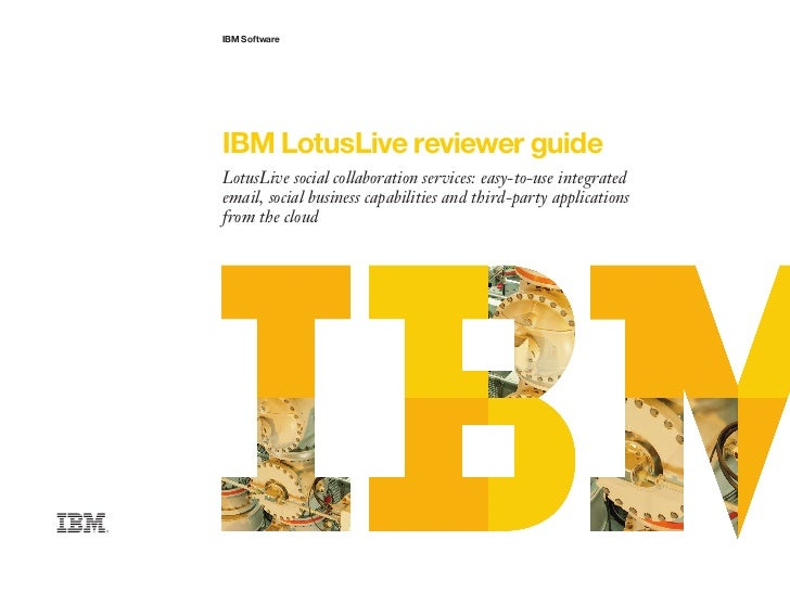 IBM SoftwareIBM LotusLive reviewer guideLotusLive social collaboration services: easy-to-use integratedemail, social busin...