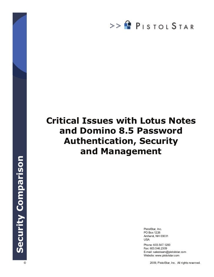 Critical Issues with Lotus Notes                         and Domino 8.5 Password                          Authentication, ...