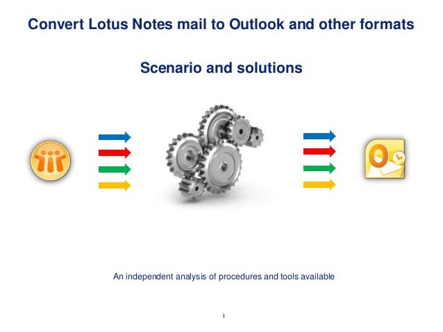 Convert Lotus Notes mail to Outlook and other formats