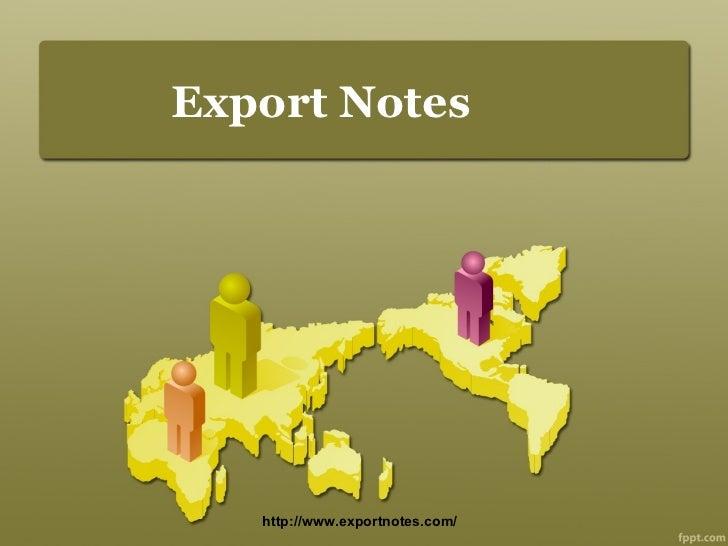 Export Notes http://www.exportnotes.com/