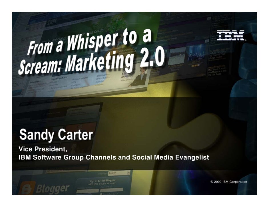 ®     Vice President, IBM Software Group Channels and Social Media Evangelist                                             ...