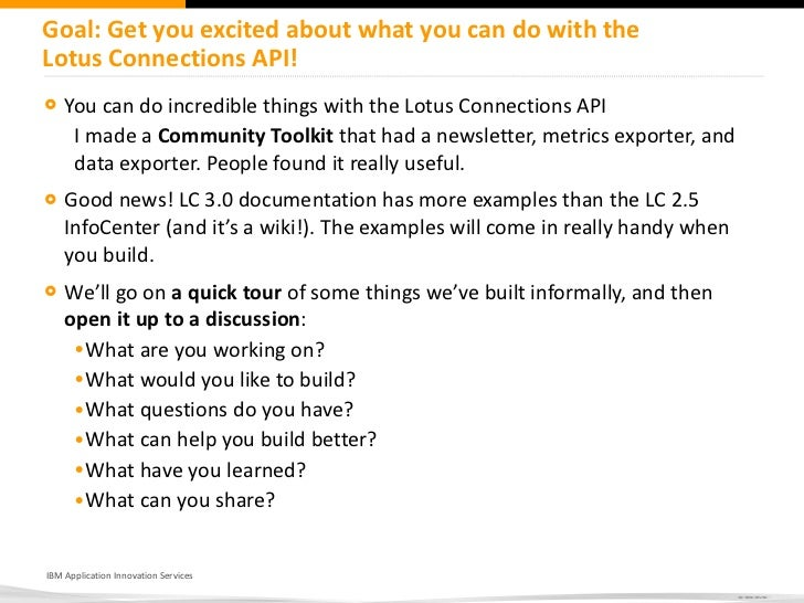 Lotusphere BoF - Working with the Lotus Connections API Slide 2