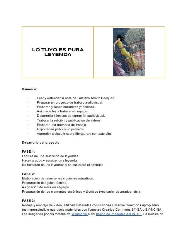 LO TUYO ES PURA           LEYENDAVamos a:   ·       Leer y entender la obra de Gustavo Adolfo Bécquer.   ·       Preparar ...