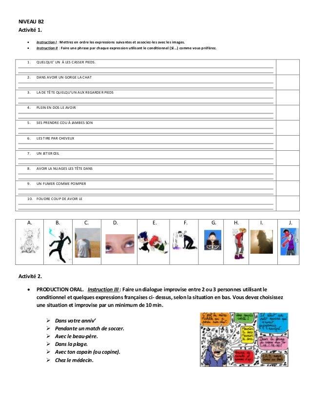 NIVEAU B2 Activité 1.  Instruction I : Mettrez en ordre les expressions suivantes et associez-les avec les images.  Inst...
