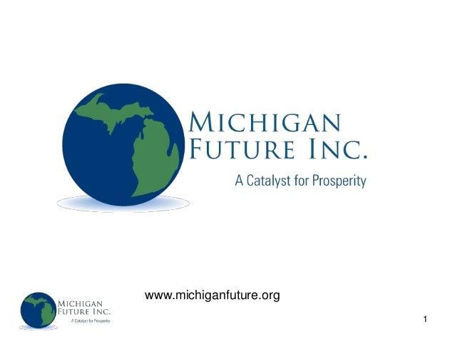 www.michiganfuture.org                         1