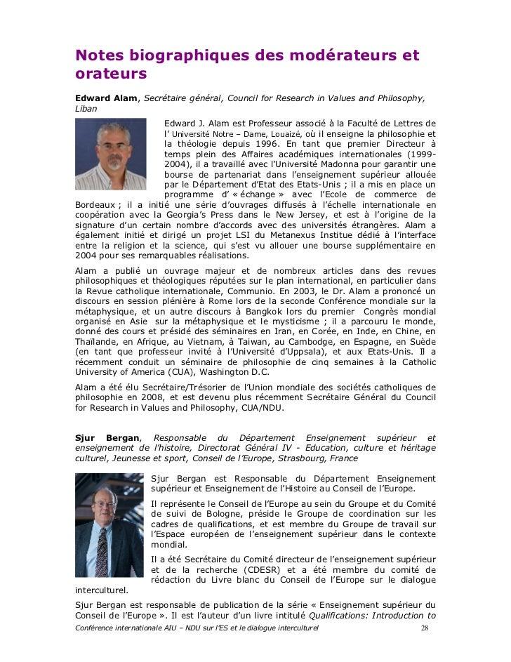 Notes biographiques des modérateurs etorateursEdward Alam, Secrétaire général, Council for Research in Values and Philosop...