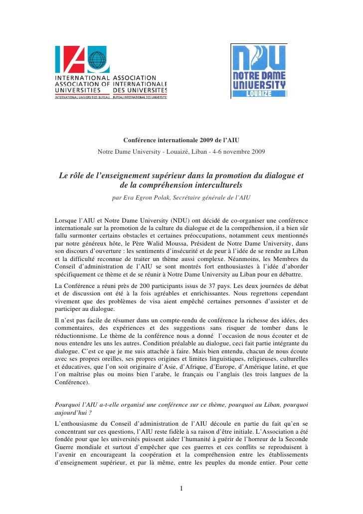 Conférence internationale 2009 de l'AIU                Notre Dame University - Louaizé, Liban - 4-6 novembre 2009 Le rôle ...