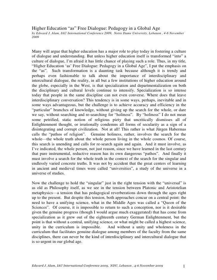 """Higher Education """"as"""" Free Dialogue: Pedagogy in a Global Age<br />by Edward J. Alam, IAU International Conference 2009, N..."""