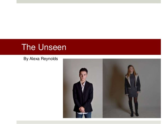 The Unseen By Alexa Reynolds
