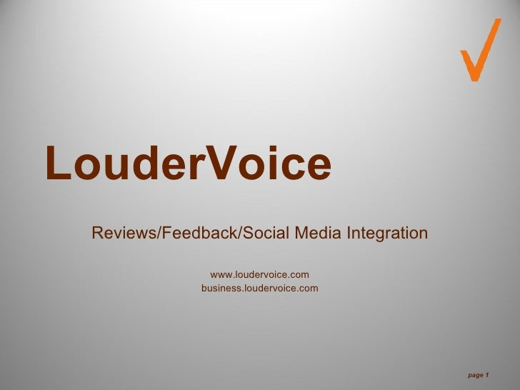 LouderVoice  Reviews/Feedback/Social Media Integration                  www.loudervoice.com               business.louderv...