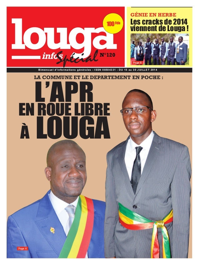100 Fcfa  GÉNIE EN HERBE  N°120  Les cracks de 2014  viennent de Louga !  Page 8  Spécial  LA COMMUNE ET LE DEPARTEMENT EN...
