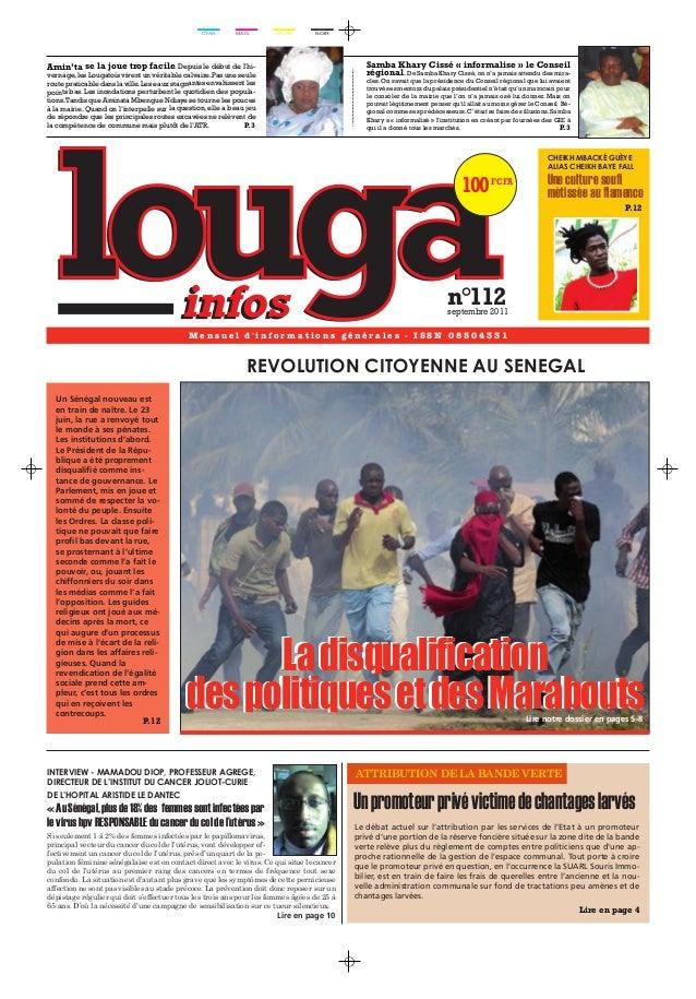 100 FCFA  n°112  septembre 2011  iNTeRVieW - MaMaDOu DiOP, PROFesseuR aGReGe,  DiReCTeuR De l'iNsTiTuT Du CaNCeR JOliOT-Cu...