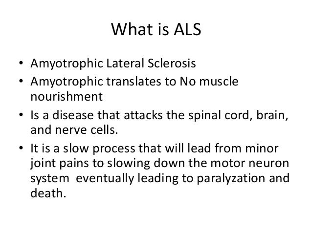 a description of the amyotrophic lateral sclerosis a fatal neuromuscular disease Looking for online definition of progressive muscular atrophy lou gehrig disease, progressive muscular atrophy amyotrophic lateral sclerosis a fatal.