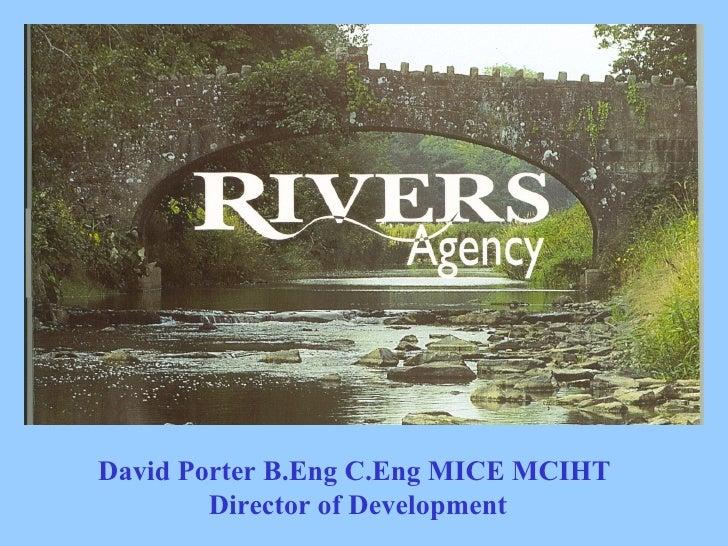 Introduction – Sean O'Neill David Porter B.Eng C.Eng MICE MCIHT  Director of Development