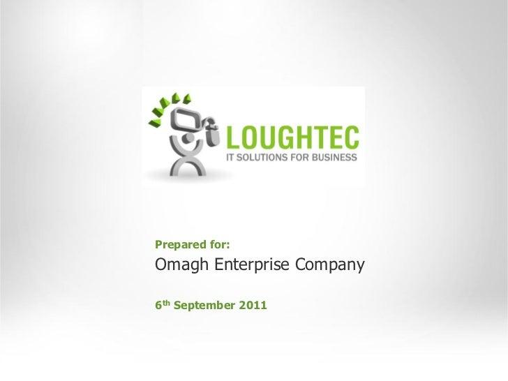 Prepared for:Omagh Enterprise Company6th September 2011