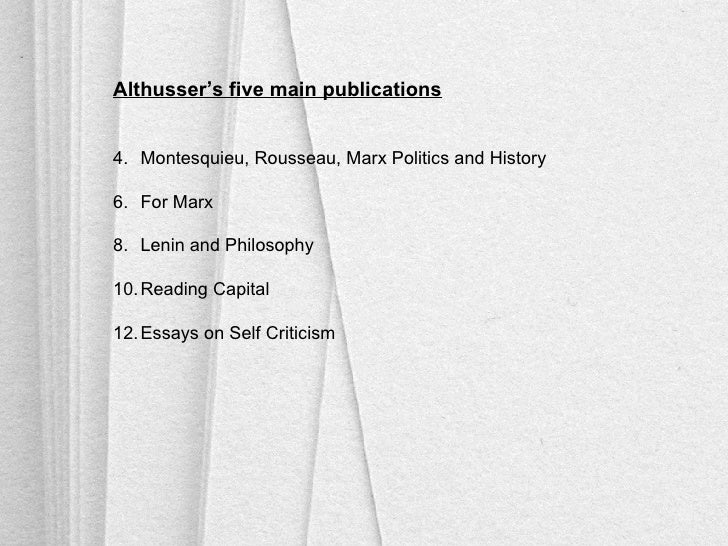 althusser essays on self criticism In his latest 'in theory' column, political althusser essays in self-criticism andy robinson introduces a new entry in his.