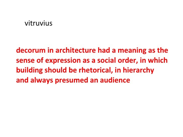 Louis i kahn the idea of public decorum for Decorum meaning