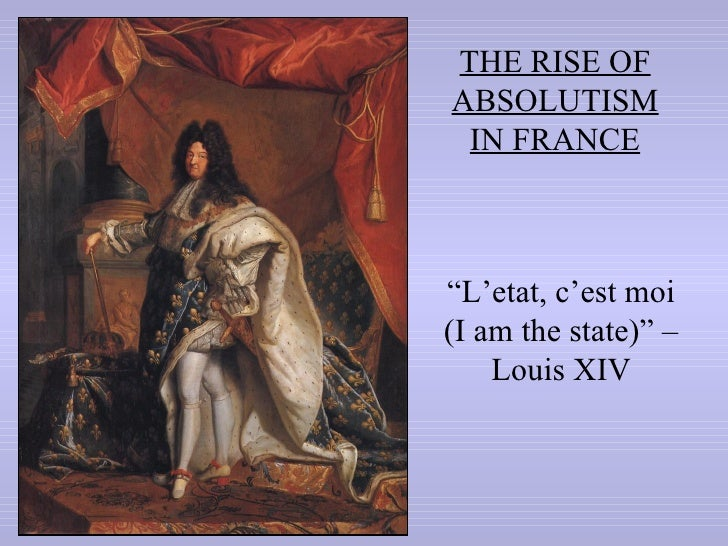 The absolute monarch of louis xiv