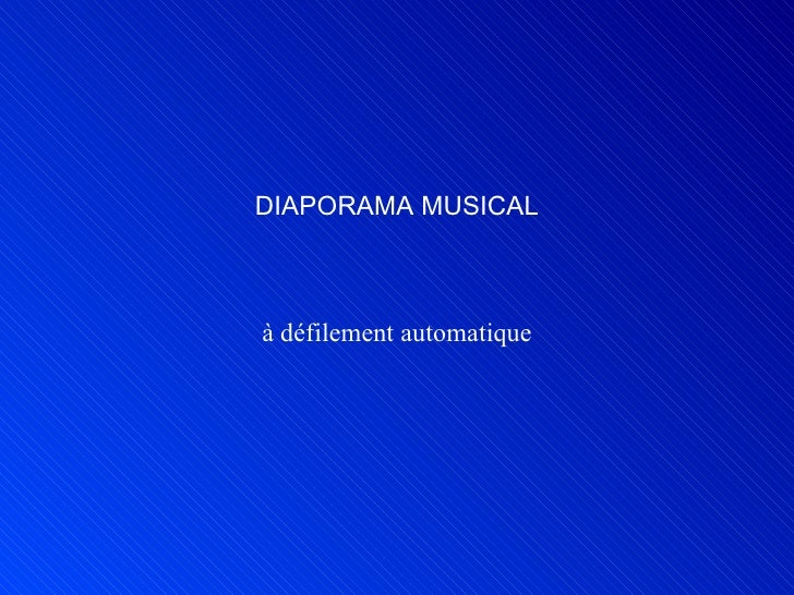 DIAPORAMA MUSICAL à défilement automatique
