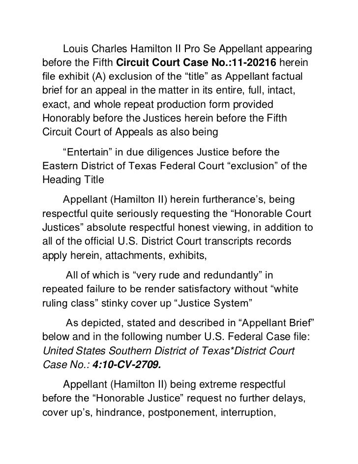 Louis Charles Hamilton II Pro Se Appellant appearing before the Fifth Circuit Court Case No.:11-20216 herein file exhibit ...