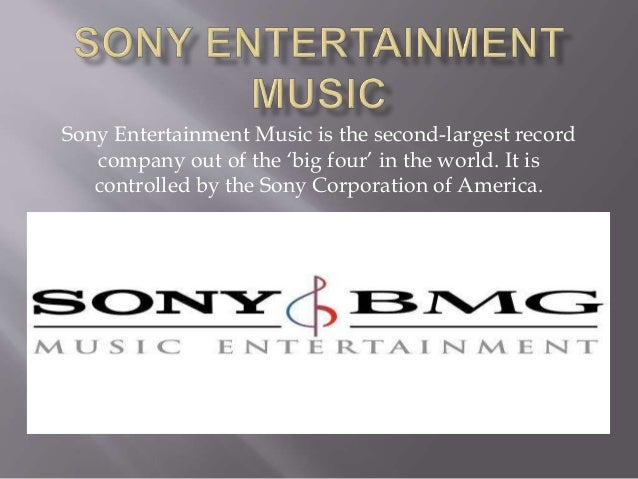 Sony Entertainment Music is the second-largest record company out of the 'big four' in the world. It is controlled by the ...