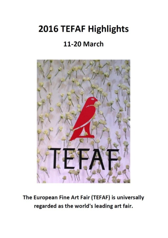 Click here for more highlights of TEFAF Maastricht 2016.