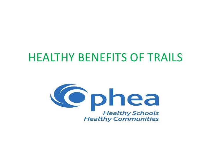 HEALTHY BENEFITS OF TRAILS<br />Logo's here<br />
