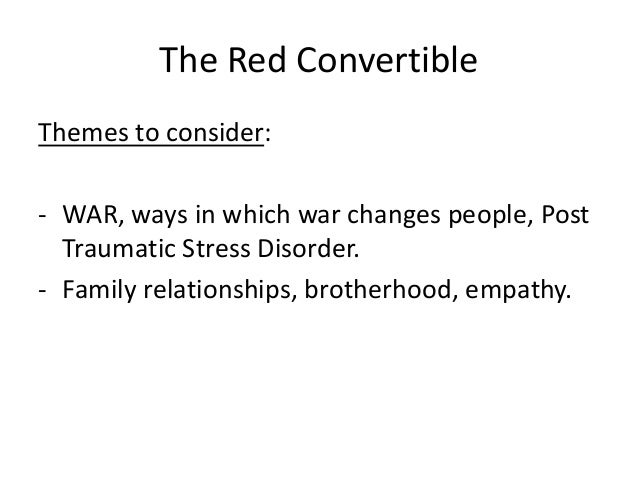 ptsd red convertible Postcolonial theory and the undergraduate classroom: (1984) short story the red convertible through postcolonial theory, for instance, fosters students' appreciation of pertinent issues regarding marginalized groups in american society.