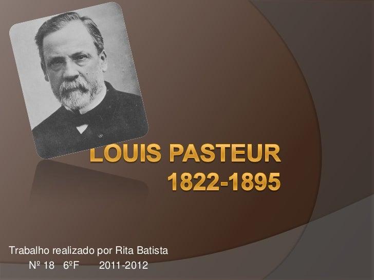 Trabalho realizado por Rita Batista    Nº 18 6ºF      2011-2012