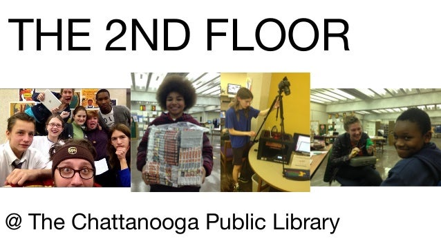 THE 2ND FLOOR @ The Chattanooga Public Library