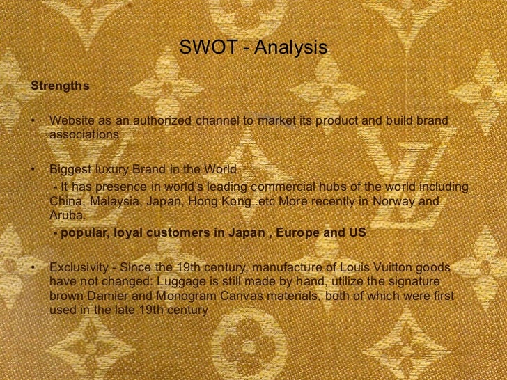 swot analysis on louis vuitton handbags Essay about louis vuitton case  each workforce at one of louis vuitton´s manufacturing facilities is able to make 5 handbags per  swot analysis louis vuitton .