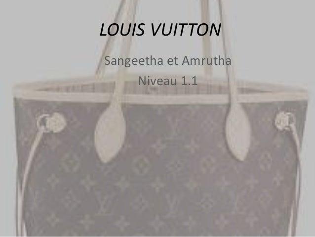 LOUIS VUITTON Sangeetha et Amrutha Niveau 1.1