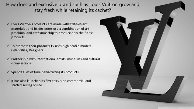 1 how does an exclusive brand such as louis vuitton grow and stay fresh while retaining its cachet how does an exclusive brand such as luis vuitton grow and stay fresh while retaining its cachet luis vuitton (lvmh) is the owner of fendi, moet et chandon and christian dior, and this is just naming a few.