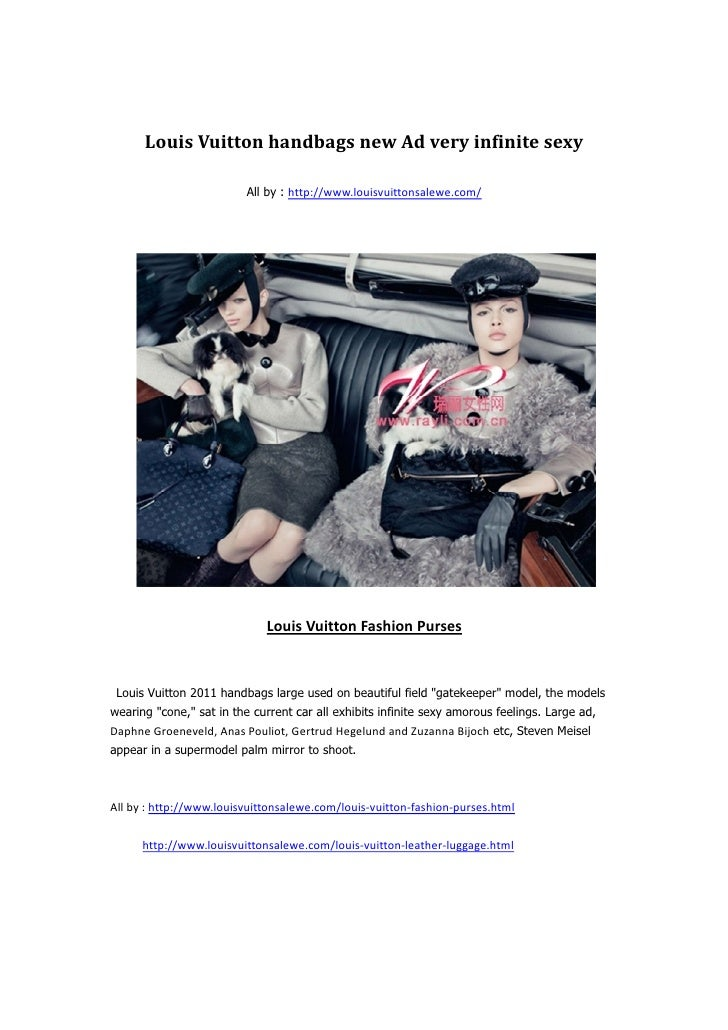 Louis Vuitton handbags new Ad very infinite sexy                          All by : http://www.louisvuittonsalewe.com/     ...