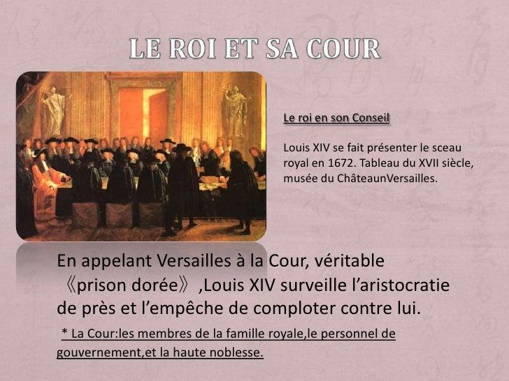 Le roi et sa Cour<br />Le roi en son Conseil<br />Louis XIV se fait présenter le sceau royal en 1672. Tableau du XVII sièc...