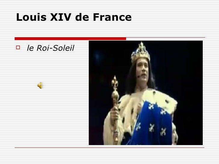 Louis XIV de France   le Roi-Soleil