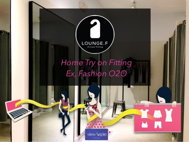 Home Try on Fitting Ex, Fashion O2O