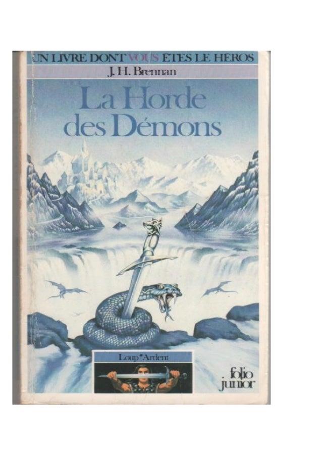 J.H. Brennan La Horde des Démons Loup*Ardent/l Traduit de l'anglais par Joel Chassériau Illustrations de Geoff Taylor Gall...