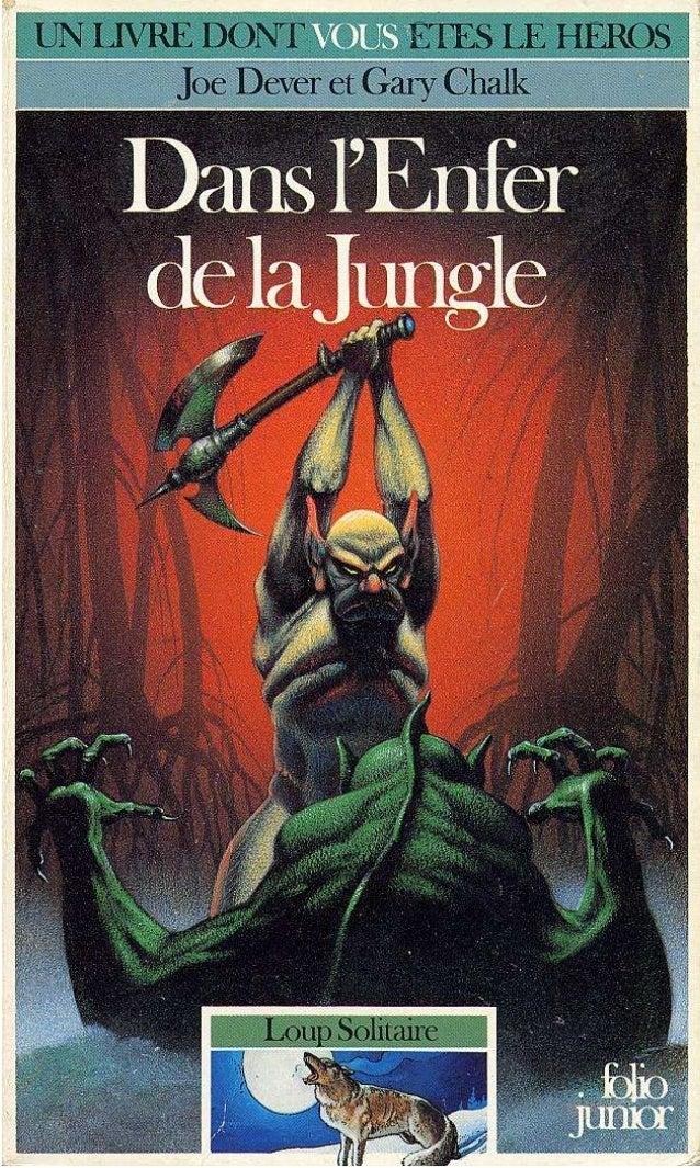 Titre original : The Jungle of Horrors © Joe Dever et Gary Chalk, 1987, pour le texte © Joe Dever et Gary Chalk, 1987, pou...