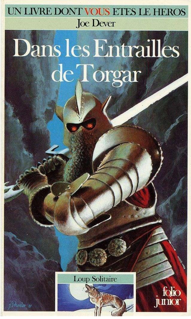 Titre original : The Dungeons of Torgar © Joe Dever, 1987, pour le texte © Century Hutchinson Ltd. 1987, pour les illustra...