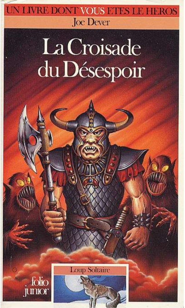 Titre original : The Darke Crusade © Joe Dever, 1991, pour le texte. © Brian Williams, 1991, pour les illustrations. © Édi...