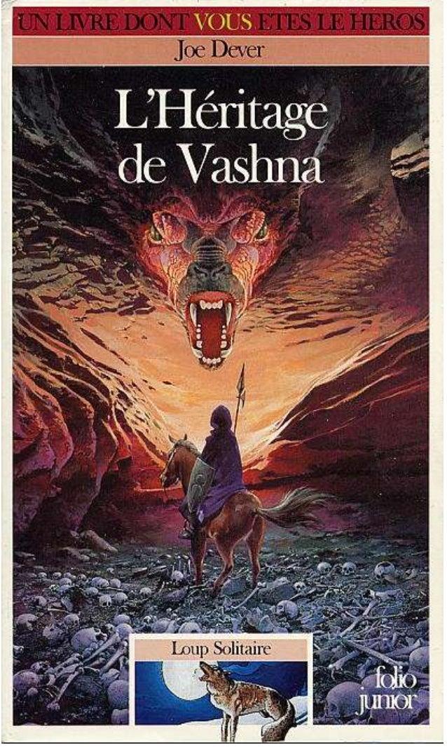 Titre original : The Legacy of Vashna ©Joe Dever, 1991, pour le texte. © Brian Williams, 1991, pour les illustrations. © É...