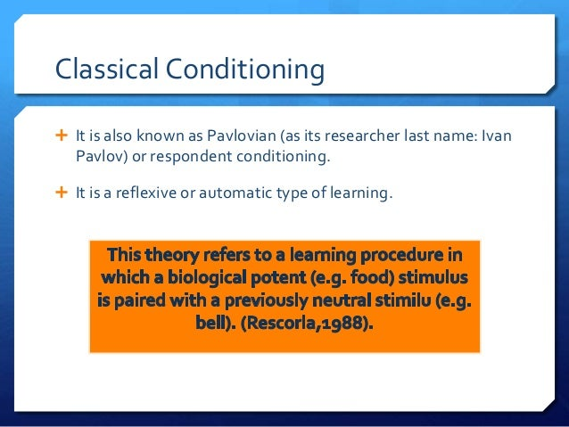 critics on classical conditioning theory Ivan pavlov and his theory of classical conditioning had a profound impact on the understanding of human behavior this lesson explains classical conditioning and pavlov's contributions to psychology.